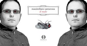 Massimiliano-Santarossa-il-Male-Intervista-Anteprima
